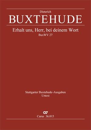 Dieterich Buxtehude: Erhalt uns, Herr, bei deinem Wort