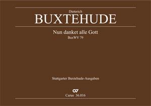 Dieterich Buxtehude: Nun danket alle Gott