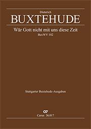 Dieterich Buxtehude: Wär Gott nicht mit uns diese Zeit