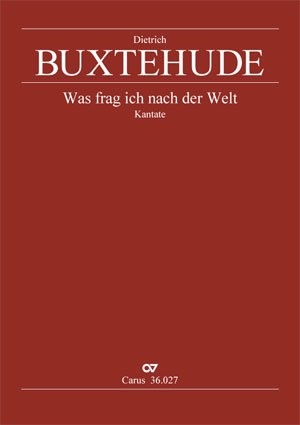 Dieterich Buxtehude: What has this world to give