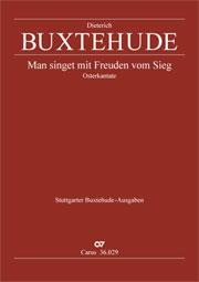 Dieterich Buxtehude: Man singet mit Freuden vom Sieg