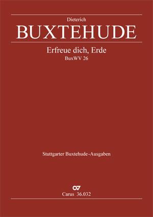 Dieterich Buxtehude: Erfreue dich, Erde