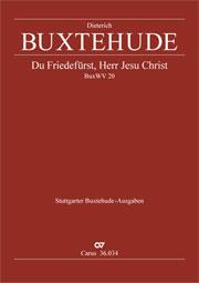 Dieterich Buxtehude: Du Friedefürst, Herr Jesu Christ