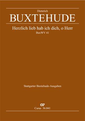 Dieterich Buxtehude: Herzlich lieb hab ich dich, o Herr