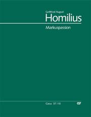 Homilius: Markuspassion. Werkausgabe