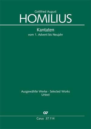 Homilius: Kantaten vom 1. Advent bis Neujahr. Werkausgabe