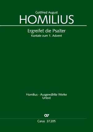 Gottfried August Homilius: Ergreifet die Psalter, ihr christlichen Chöre