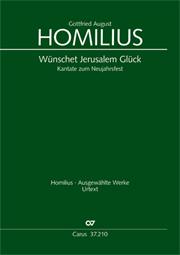Gottfried August Homilius: Wünschet Jerusalem Glück