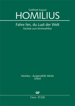 Gottfried August Homilius: Fahre hin, du Lust der Welt
