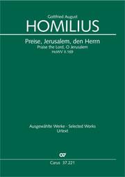 Gottfried August Homilius: Preise, Jerusalem, den Herrn