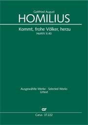 Gottfried August Homilius: Kommt, frohe Völker, herzu