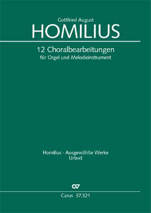 Homilius: 12 Choralbearbeitungen für Orgel und Melodieinstrument