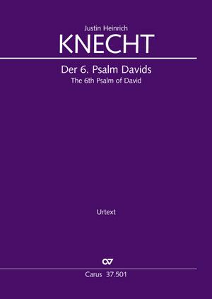 Justin Heinrich Knecht: Der Sechste Psalm Davids