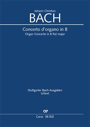 Johann Christian Bach: Organ Concerto in B flat major