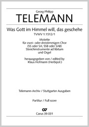 Georg Philipp Telemann: What God in heaven wills, be accomplished