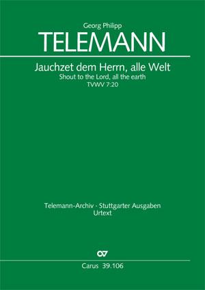 Georg Philipp Telemann: Jauchzet dem Herrn, alle Welt