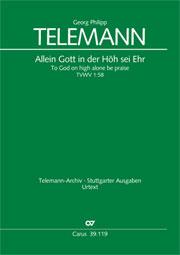 Georg Philipp Telemann: Allein Gott in der Höh sei Ehr