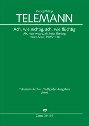 Georg Philipp Telemann: Ah, how weary, ah, how fleeting