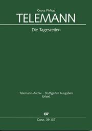 Georg Philipp Telemann: Die Tageszeiten
