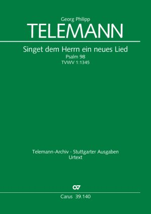 Georg Philipp Telemann: Sing to the Lord a new song