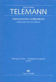 Telemann: Sechs Arien aus dem Harmonischen Gottesdienst