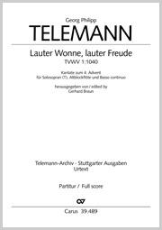 Georg Philipp Telemann: Lauter Wonne, lauter Freude