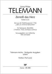 Georg Philipp Telemann: Zerreiß das Herz