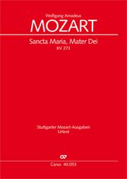 Wolfgang Amadeus Mozart: Sancta Maria, Mater Dei