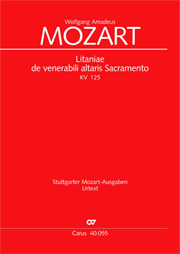 Wolfgang Amadeus Mozart: Litaniae de venerabili altaris Sacramento en si bémol majeur