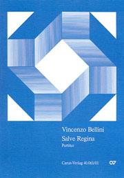 Vincenzo Bellini: Salve Regina