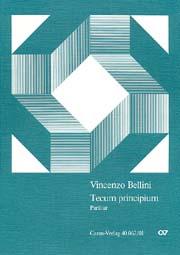 Vincenzo Bellini: Tecum principium