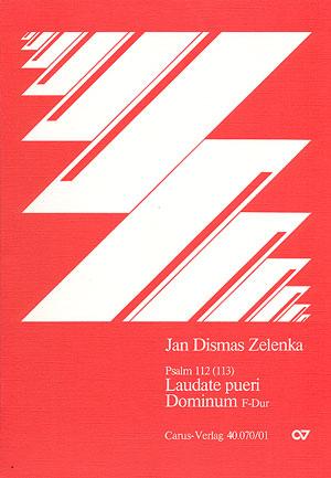 Jan Dismas Zelenka: Laudate pueri Dominum en fa majeur