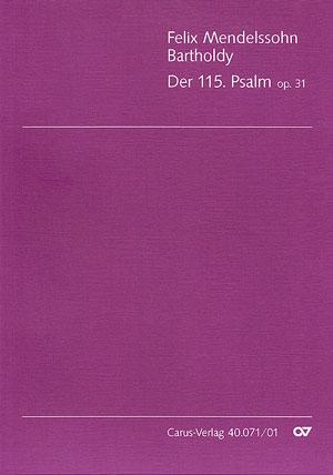 Felix Mendelssohn Bartholdy: Der 115. Psalm