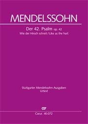Felix Mendelssohn Bartholdy: Wie der Hirsch schreit