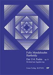 Felix Mendelssohn Bartholdy: Der 114. Psalm