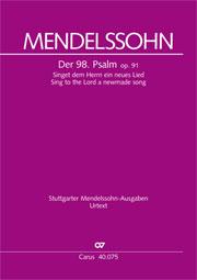 Felix Mendelssohn Bartholdy: Der 98. Psalm