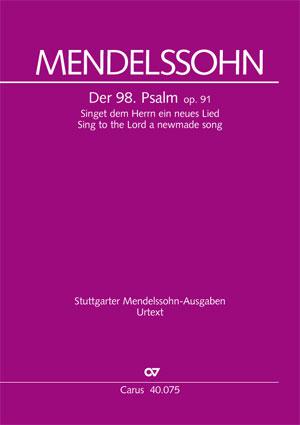 Felix Mendelssohn Bartholdy: Psalm 98