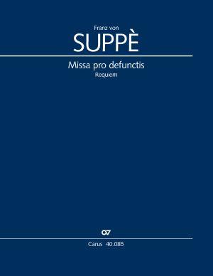 Franz von Suppè: Missa pro defunctis