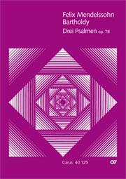 Mendelssohn: Drei Psalmen op. 78