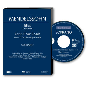 Mendelssohn: Elias. Carus Choir Coach
