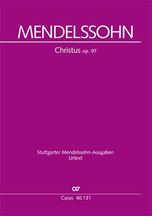 Felix Mendelssohn Bartholdy: Christus