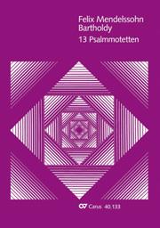 Mendelssohn: 13 Psalmmotetten