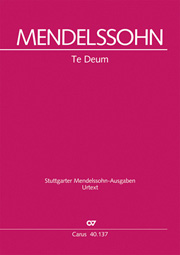 Felix Mendelssohn Bartholdy: Te Deum a 8
