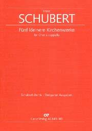 Schubert: Fünf kleinere Kirchenwerke