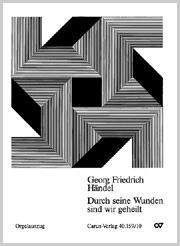 Georg Friedrich Händel: Durch seine Wunden sind wir geheilt