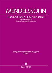 Mendelssohn: Hör mein Bitten (2 Fassungen)