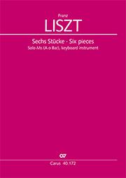 Liszt: Sechs Stücke