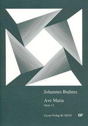 Johannes Brahms: Je vous salue, Marie