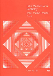 Felix Mendelssohn Bartholdy: Jesu, thou my pleasure