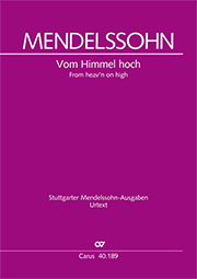 Felix Mendelssohn Bartholdy: From heav'n on high